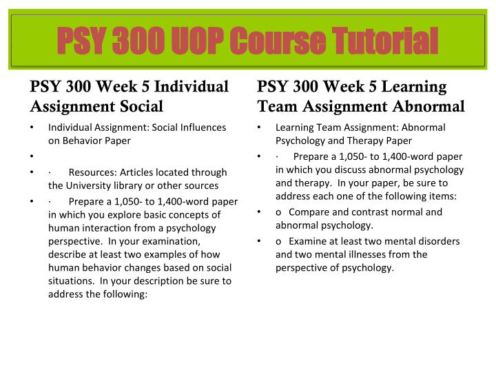 psy 300 learning team abnormal psychology and therapy