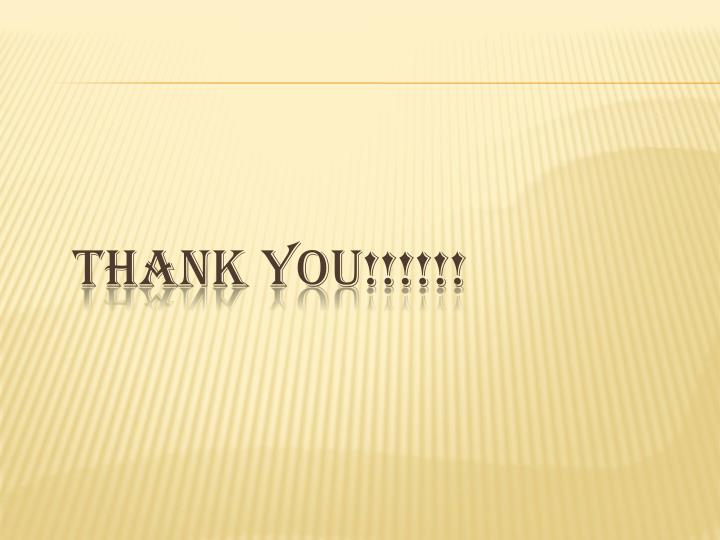 THANK YOU!!!!!!