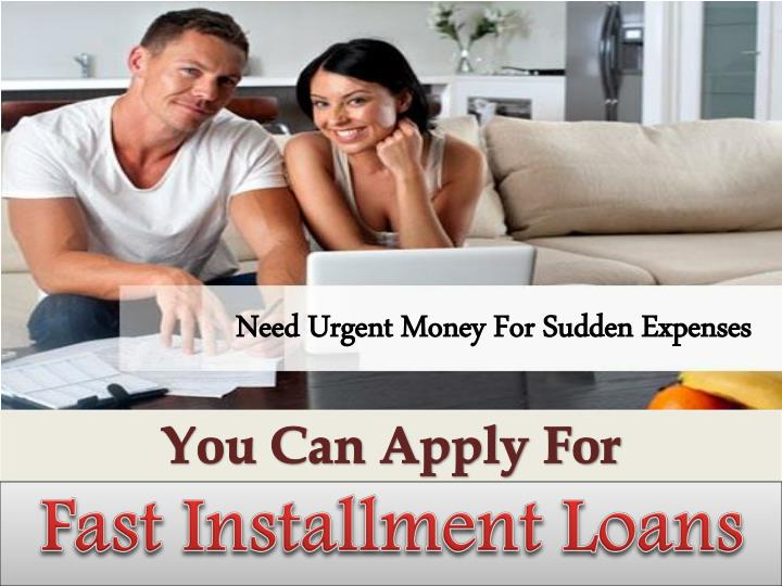 Need Urgent Money For Sudden Expenses