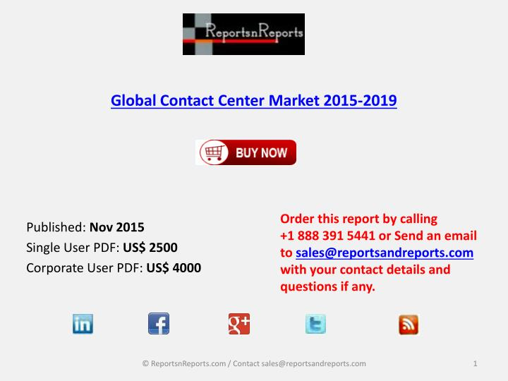PPT - Contact Center Market 2019 Key Vendors Research and Analysis
