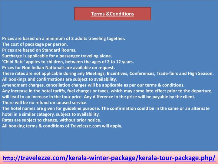 Prices are based on a minimum of 2 adults traveling together.