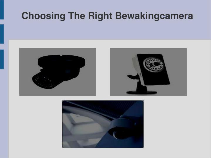 Choosing the right bewakingcamera2