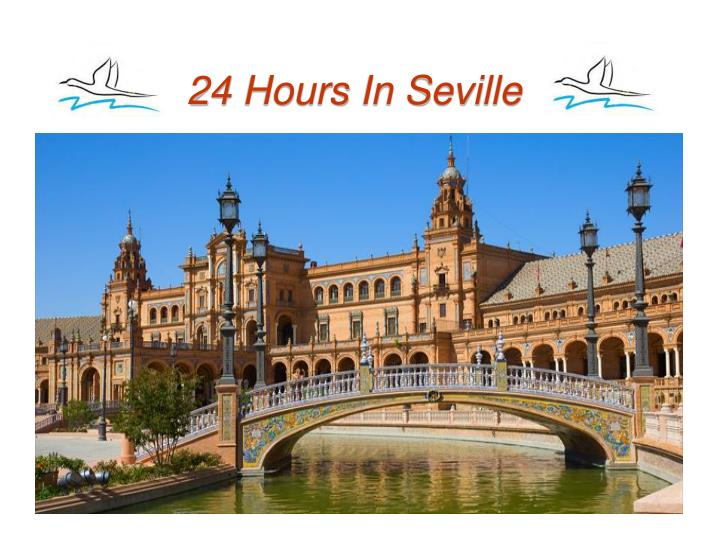 24 hours in seville n.