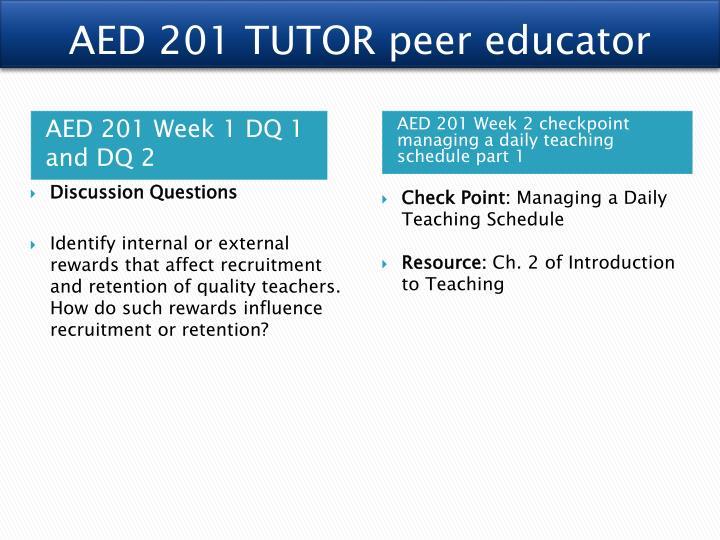 AED 201 TUTOR peer educator