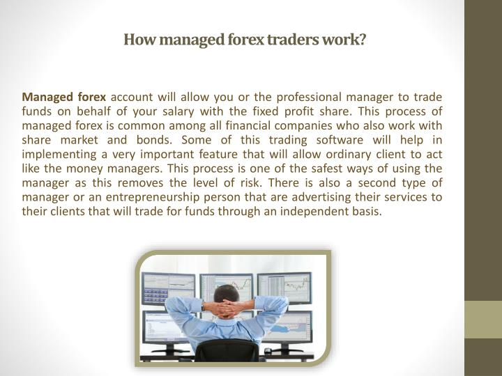 How managed forex traders work