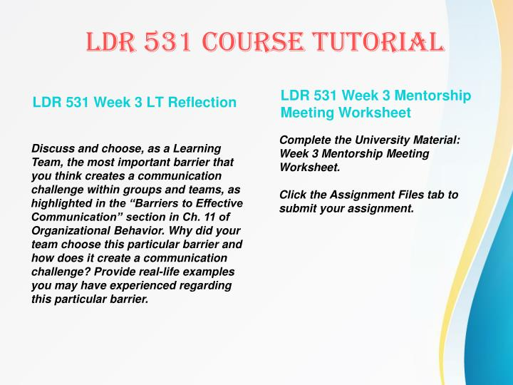 LDR 531 Week 3 LT Reflection