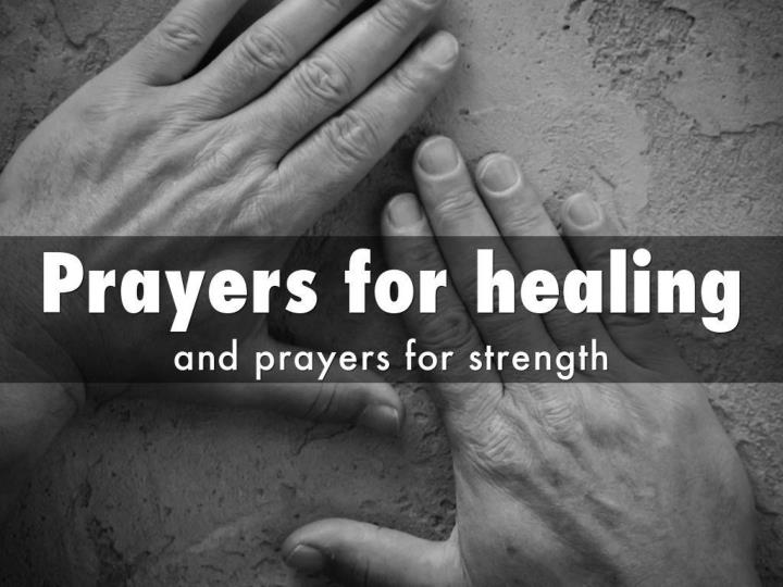 Bible verses on prayer prayers for healing and prayers for strength