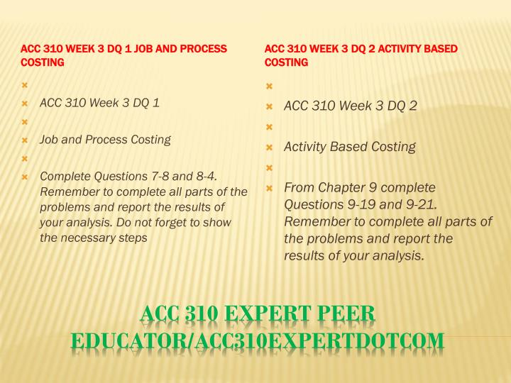 ACC 310 Week 3 DQ 1 Job and Process Costing