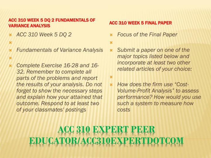 ACC 310 Week 5 DQ 2 Fundamentals of Variance Analysis