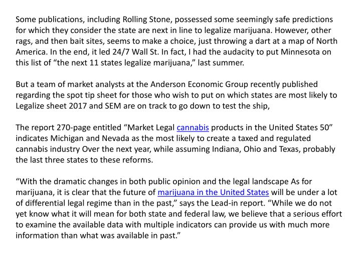 Some publications, including Rolling Stone, possessed some seemingly safe predictions for which they...
