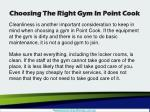 choosing the right gym in point cook4