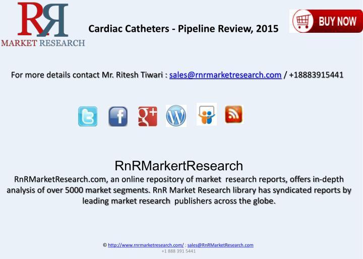 Cardiac Catheters - Pipeline Review, 2015