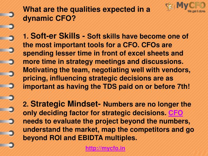 What are the qualities expected in a dynamic CFO?