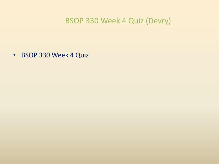 bsop 209 week 4 quiz Bsop 209 coursework week 1 – 8 essay  bsop 209 week 3 case study 1 bsop 209 week 4 quiz waiting - line models and linear programming.