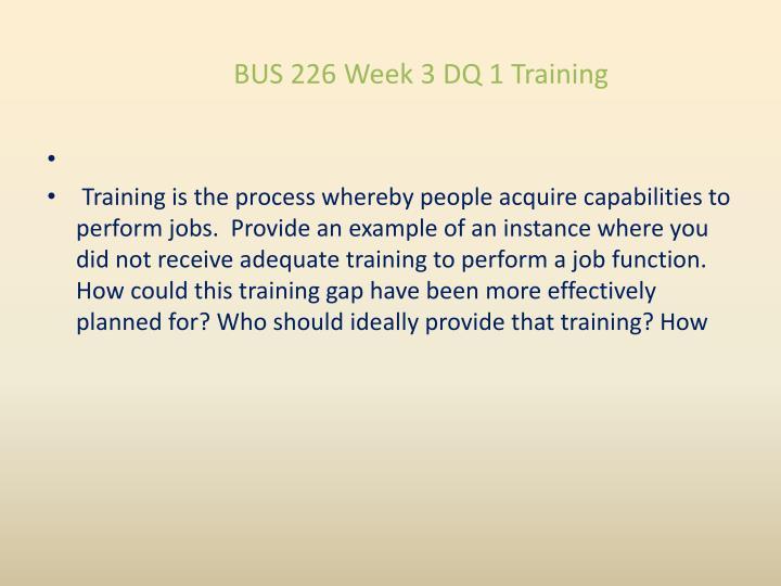 BUS 226 Week 3 DQ 1 Training