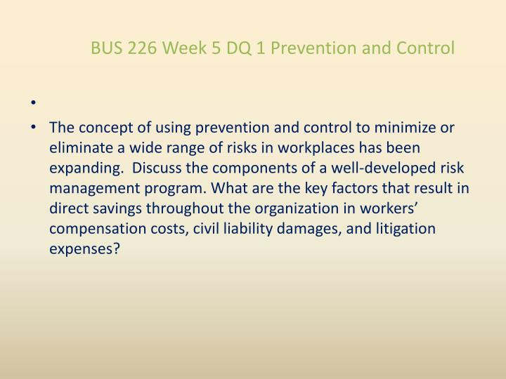 BUS 226 Week 5 DQ 1 Prevention and Control