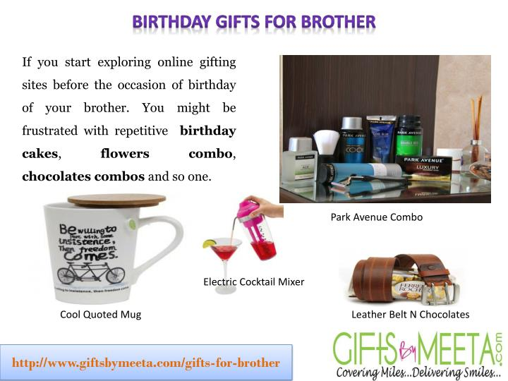 Birthday Gifts For Brother