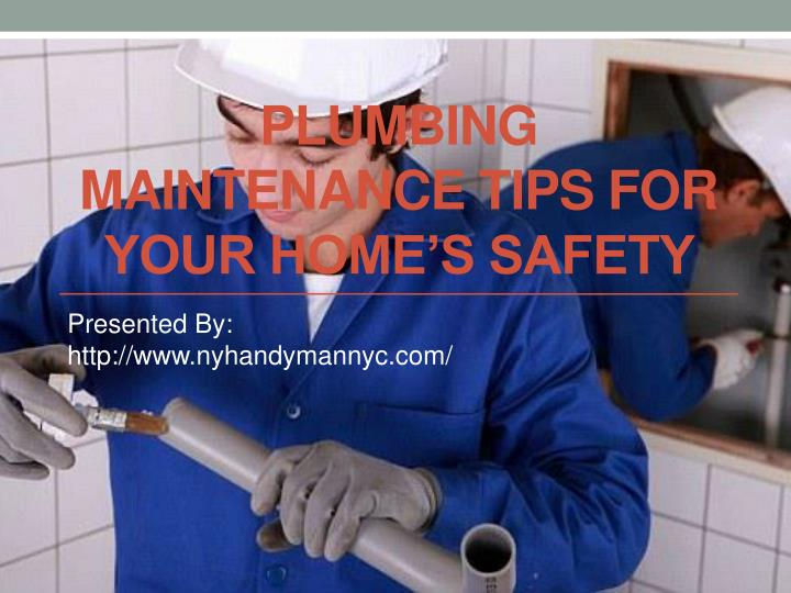 plumbing maintenance tips for your home s safety n.