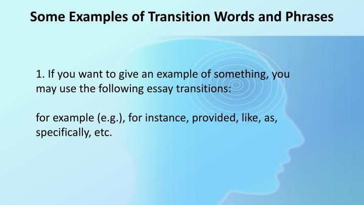 great transitions for essays Transition words offer that finishing touch of refinement and fluidity to your essay they make your work easier to follow, something that is crucial when body transition words examples without a doubt, the great depression had a devastating impact on every branch of society and human life.