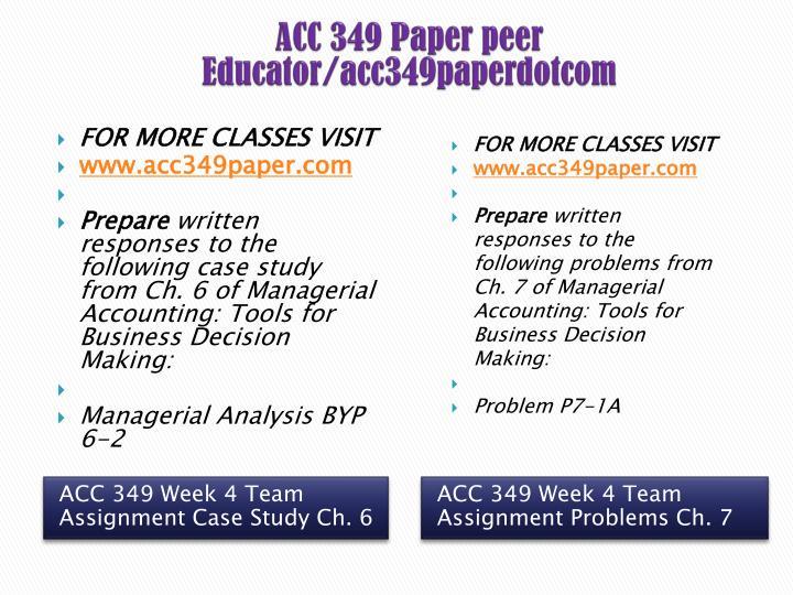 acc 349 week 3 team p4 Similar documents acc 349 cost accountingpdf acct 344 cost accountingpdf acc 206 week 5 final paper cost accounting/uoptutorial acc 206 week 5 final paper cost accounting (ash tutorial)/uoptutorial.