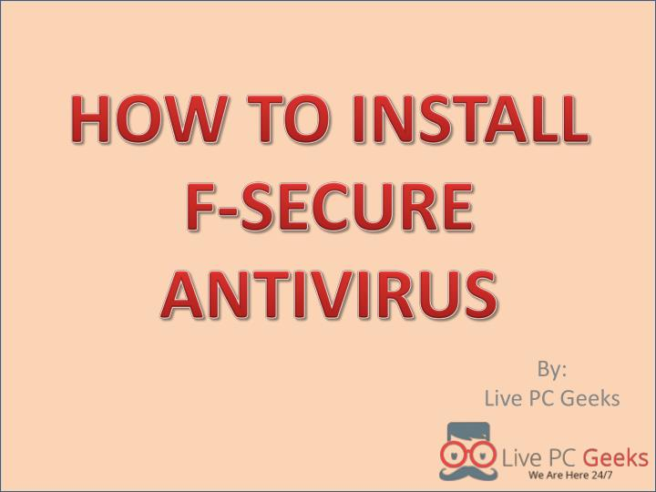 How to install f secure antivirus