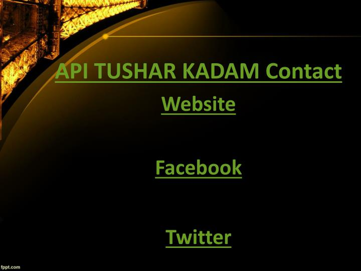 API TUSHAR KADAM Contact