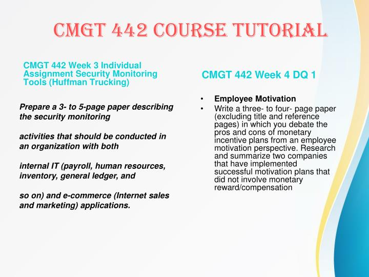 CMGT 442 Week 3 Individual Assignment Security Monitoring Tools (Huffman Trucking)