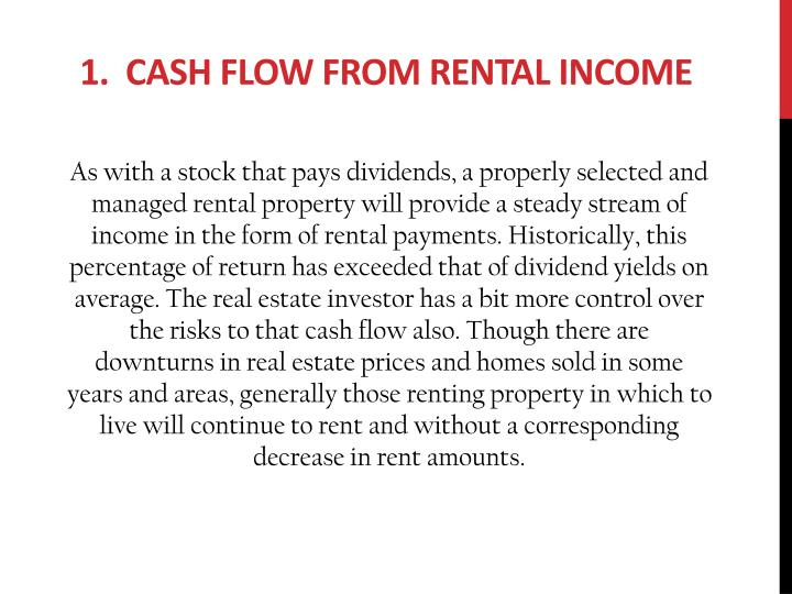 1 cash flow from rental income