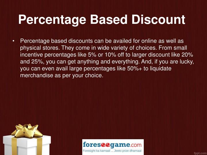 Percentage Based Discount