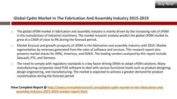 Global cpdm market in the fabrication and assembly industry 2015 20191
