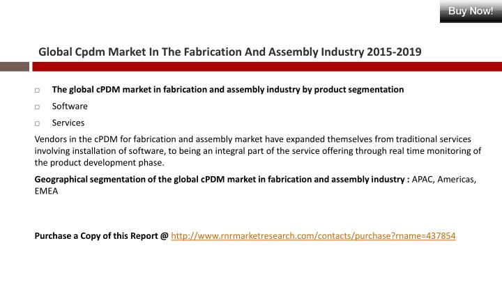 Global cpdm market in the fabrication and assembly industry 2015 20192