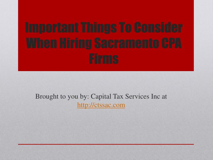 Important Things To Consider When Hiring Sacramento CPA Firms
