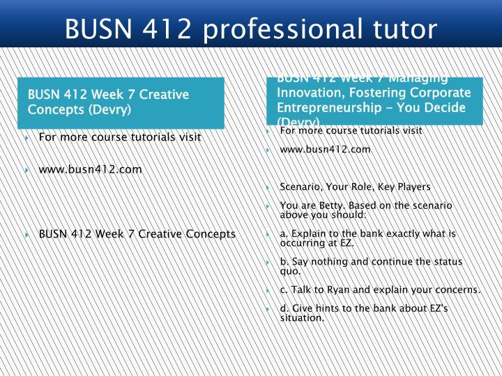 BUSN 412 professional tutor