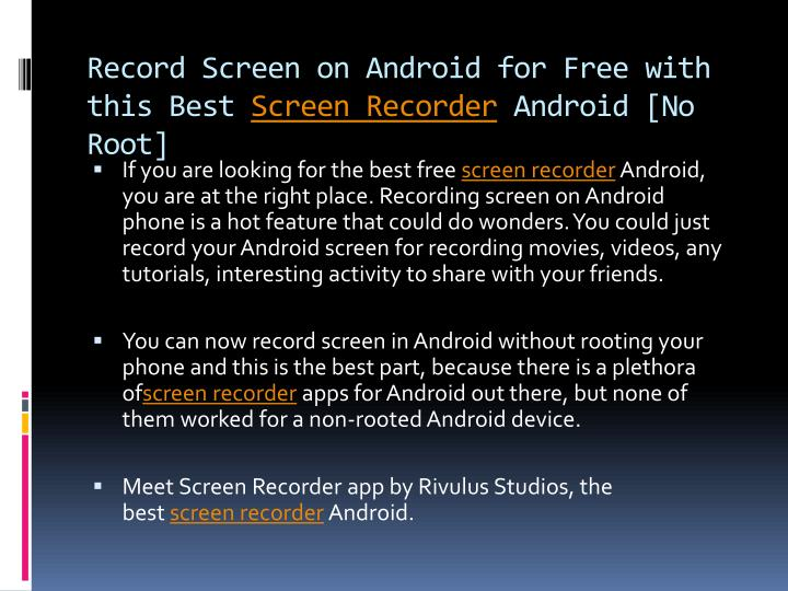 Record screen on android for free with this best screen recorder android no root