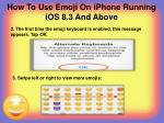 how to use emoji on iphone running ios 8 3 and above1
