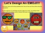 let s design an emoji