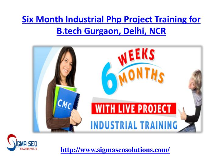 six month industrial php project training for b tech gurgaon delhi ncr n.