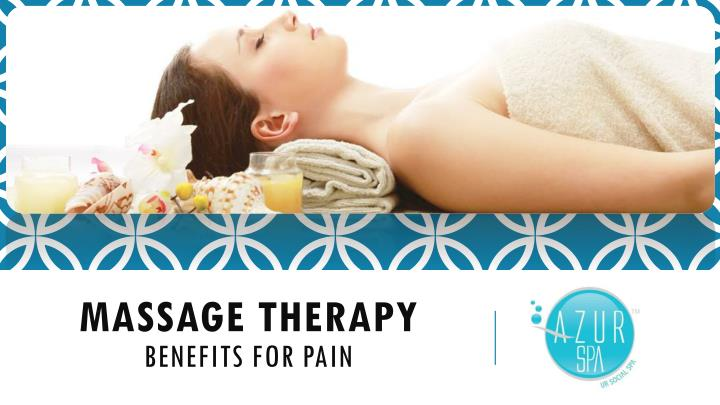 massage therapy benefits for pain n.