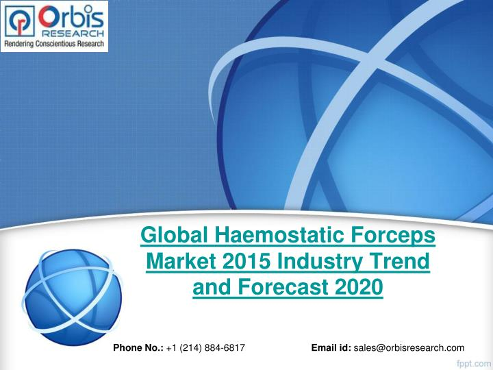 Global haemostatic forceps market 2015 industry trend and forecast 2020