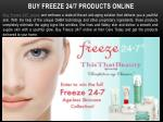 buy freeze 24 7 products online