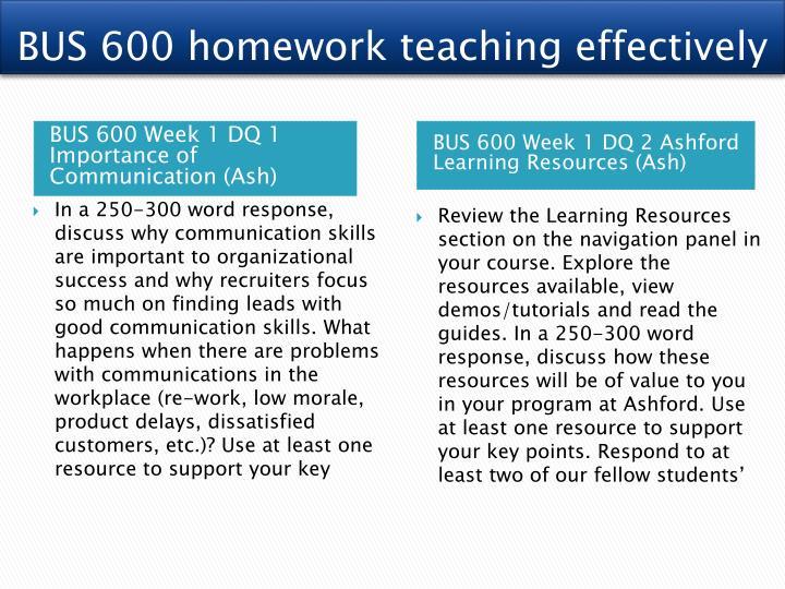 BUS 600 homework teaching effectively