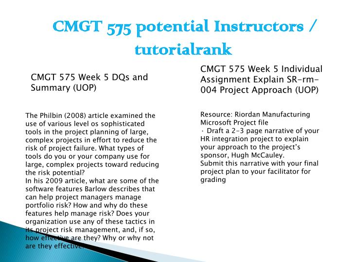 cmgt 575 week 2 individual assignment Cmgt 575 week 2 summary (uop) cmgt 575 week 4 individual assignment identify sr-rm-004 resources and proposed costs (uop) $700 rating: a.