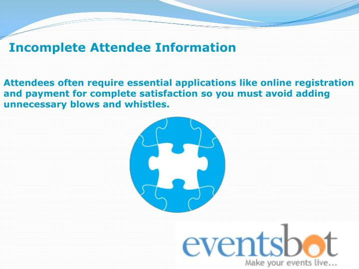 Incomplete Attendee Information