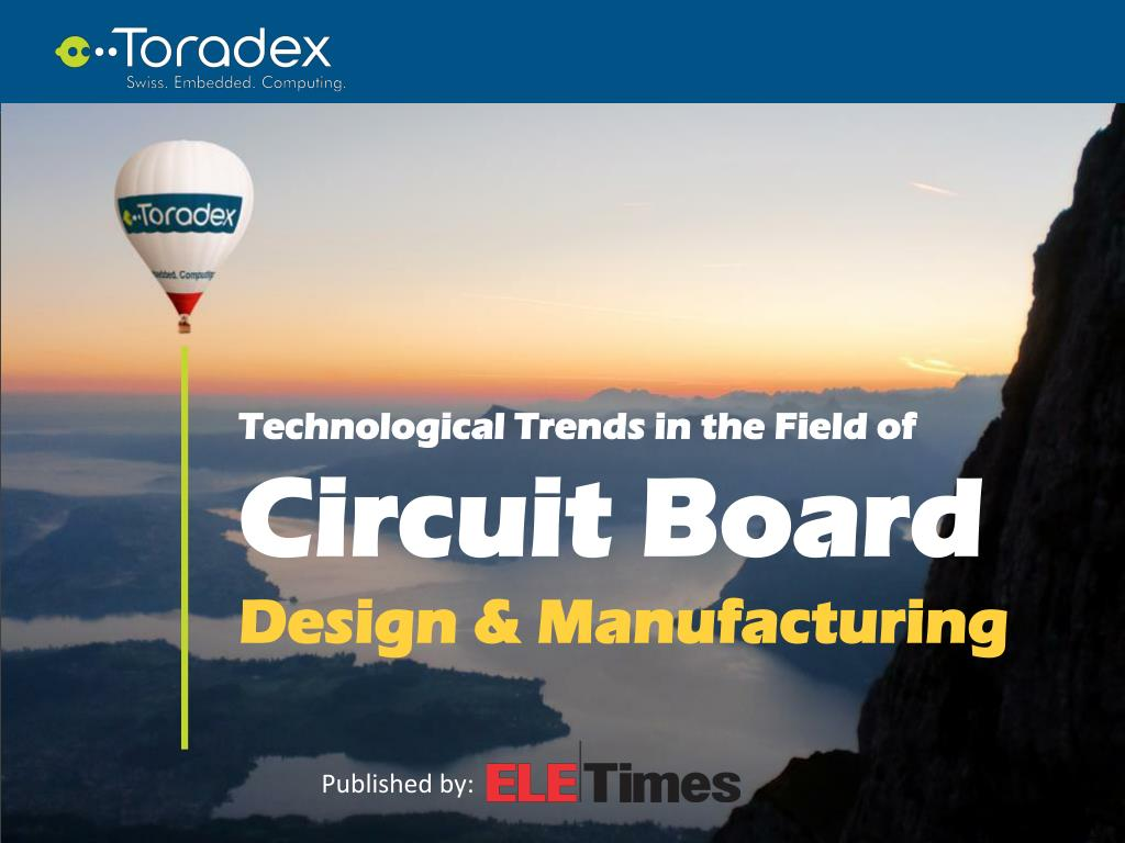 Ppt Technological Trends In The Field Of Circuit Board Design And Printed Using Hdi Technology Manufacturing Powerpoint Presentation Id7251915