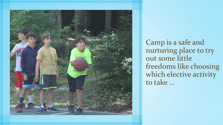 Camp is a safe and