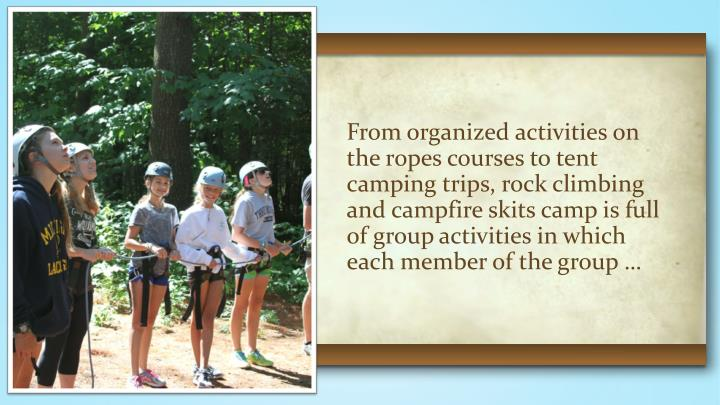 From organized activities on