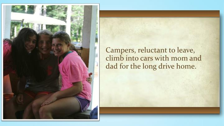 Campers, reluctant to leave,