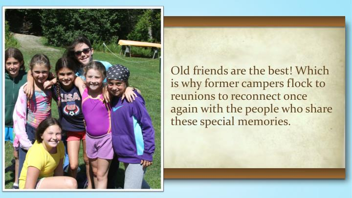Old friends are the best! Which