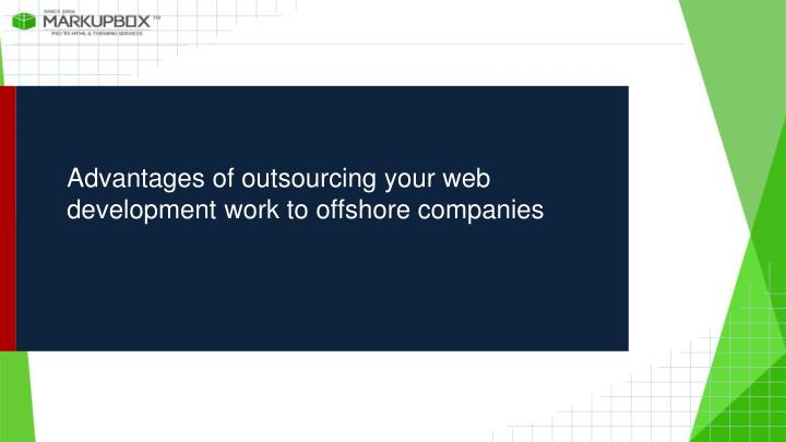 Advantages of outsourcing your web development work to offshore companies