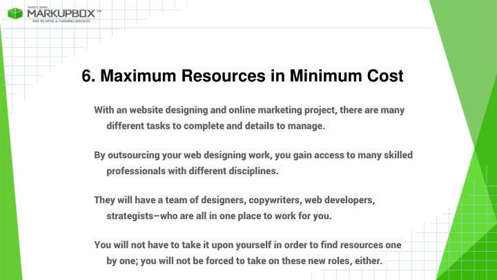 6. Maximum Resources in Minimum Cost